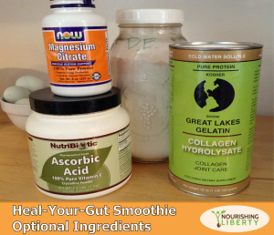 My Heal Your Gut Smoothie -- the optional ingredients!